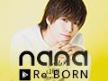 nana Re:BORN